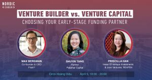 Venture Builder Vs. Venture Capital: Choosing your early-stage funding partners - Sự kiện tại Nordic Coder