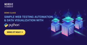 Demo class: Simple Web Testing Automation And Data Visualization With Python - Sự kiện tại Nordic Coder
