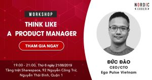 Tham gia Workshop: Think Like A Product Manager - Sự kiện tại Nordic Coder