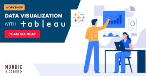 Tham gia Workshop: Data Visualization With Tableau - Sự kiện tại Nordic Coder
